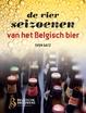 Cover of De vier seizoenen van het Belgisch bier