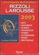 Cover of Enciclopedia multimediale Rizzoli Larousse 2003