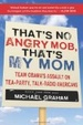 Cover of That's No Angry Mob, That's My Mom