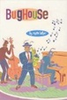 Cover of Bughouse