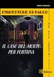 Cover of L' ispettore di falco. «Il caso del morto per fortuna»