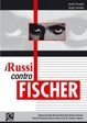Cover of I russi contro Fischer
