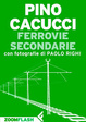 Cover of Ferrovie secondarie