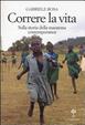 Cover of Correre la vita