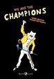 Cover of We Are the Champions
