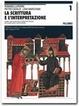 Cover of La scrittura e l'interpretazione - Vol.1