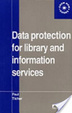 Cover of Data protection for library and information services