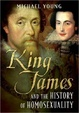 Cover of King James and the History of Homosexuality