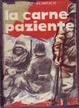 Cover of La carne paziente