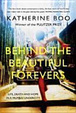 Cover of Behind the Beautiful Forevers