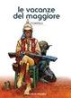 Cover of Le vacanze del maggiore