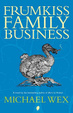 Cover of The Frumkiss Family Business