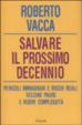 Cover of Salvare il decennio. Il nuovo Medioevo prossimo venturo
