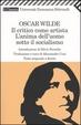 Cover of Il critico come artista - L'anima dell'uomo sotto il socialismo
