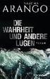 Cover of Die Wahrheit und andere Lügen