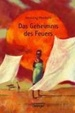 Cover of Das Geheimnis des Feuers.