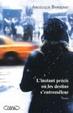 Cover of L'instant précis où les destins s'entremêlent