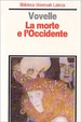 Cover of La morte e l'Occidente