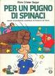 Cover of Per un pugno di spinaci