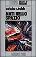 Cover of Nati nello spazio