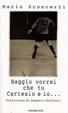 Cover of Baggio vorrei che tu Cartesio e io