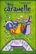 Cover of Le tre caramelle