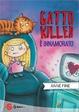 Cover of Gatto killer è innamorato