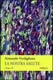 Cover of La nostra salute
