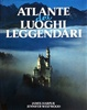 Cover of Atlante dei luoghi leggendari