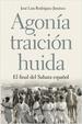 Cover of Agonía, traición, huida