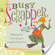Cover of The Busy Scrapper