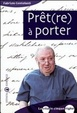 Cover of Prêt(re) à porter