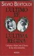 Cover of L'ultimo re, l'ultima regina