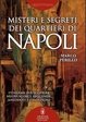 Cover of Misteri e segreti dei quartieri di Napoli