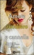 Cover of Amore zucchero e cannella