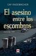 Cover of El asesino entre los escombros