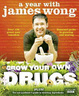Cover of Grow Your Own Drugs