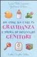 Cover of Centouno cose da fare in gravidanza e prima di diventare genitori