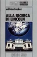 Cover of Alla ricerca di Lincoln