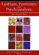 Cover of Lesbians, Feminism, and Psychoanalysis