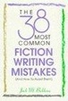 Cover of The 38 Most Common Fiction Writing Mistakes