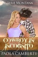 Cover of Cowboy in incognito