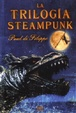 Cover of La trilogía steampunk