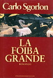 Cover of La foiba grande