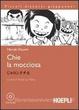 Cover of Chie la mocciosa. Con CD Audio
