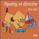 Cover of Spotty si diverte