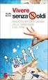 Cover of Vivere senza soldi