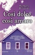 Cover of Così dolce così amaro