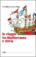 Cover of In viaggio tra Mediterraneo e storia