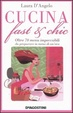 Cover of Cucina fast & chic